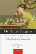 Mr. Darcys Daughter (Paperback)