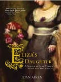 Eliza's Daughter: A Sequel to Jane Austen's Sense and Sensibility (Paperback)