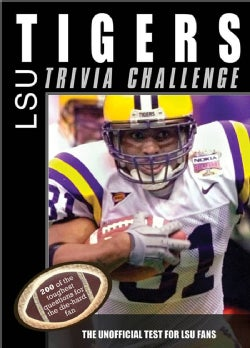 LSU Tigers: Trivia Challenge (Paperback)