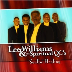 LEE & SPIRITUAL QC'S WILLIAMS - SOULFUL HEALING