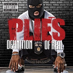 Plies - Definition of Real (Parental Advisory)