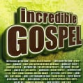 Various - Incredible Gospel