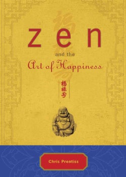 Zen and the Art of Happiness (Hardcover)