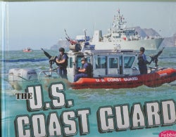 The U.S. Coast Guard (Hardcover)