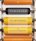 Tamarind Techniques for Fine Art Lithography (Hardcover)