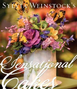 Sylvia Weinstock's Sensational Cakes (Hardcover)