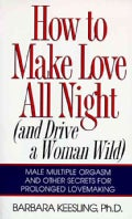 How to Make Love All Night (Paperback)