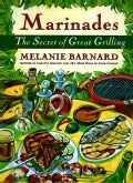 Marinades: The Secret of Great Grilling (Paperback)
