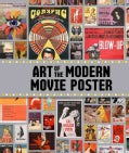 Art of the Modern Movie Poster: International Postwar Style and Design (Hardcover)