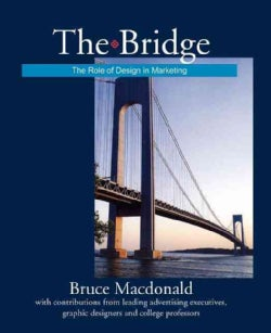 The Bridge: The Role of Design in Marketing (Paperback)