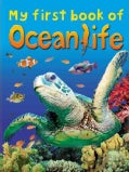 My First Book of Ocean Life (Paperback)