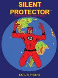 Silent Protector: One Man Making a Difference (Paperback)