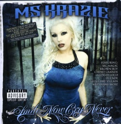 Ms. Krazie - Smile Now Cry Never (Parental Advisory)