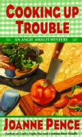 Cooking Up Trouble (Paperback)