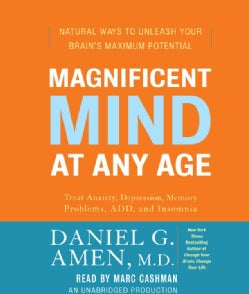 Magnificent Mind at Any Age: Natural Ways to Unleash Your Brain's Maximum Potential (CD-Audio)