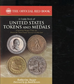The Official Red Book A Guide Book of United States Tokens and Medals (Paperback)