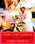 Iron Chef Chen's Knockout Chinese (Paperback)