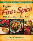 Vegan Fire & Spice: 200 Sultry and Savory Global Recipes (Paperback)