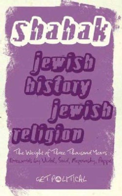 Jewish History, Jewish Religion: The Weight of Three Thousand Years (Paperback)