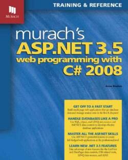 Murach's Asp.net 3.5 Web Programming With C# 2008 (Paperback)