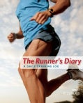 The Runner's Diary: A Daily Training Log (Paperback)