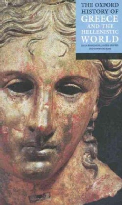 The Oxford History of Greece and the Hellenistic World (Paperback)