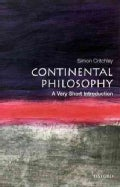 Continental Philosophy: A Very Short Introduction (Paperback)