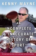An Incomplete and Inaccurate History of Sport (Paperback)