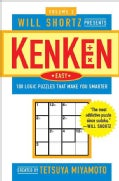 Will Shortz Presents KenKen Easy: 100 Logic Puzzles That Make You Smarter (Paperback)