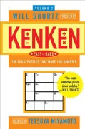 Will Shortz Presents KenKen Easy to Hard: 100 Logic Puzzles That Make You Smarter (Paperback)