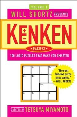 Will Shortz Presents KenKen Easiest: 100 Logic Puzzles That Make You Smarter (Paperback)