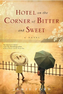 Hotel on the Corner of Bitter and Sweet (Hardcover)