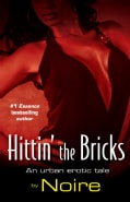 Hittin' the Bricks: An Urban Erotic Tale (Paperback)