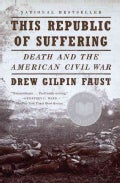 This Republic of Suffering: Death and the American Civil War (Paperback)