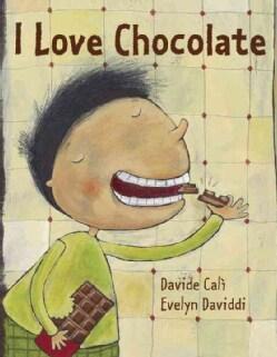 I Love Chocolate (Hardcover)