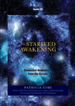 The Starseed Awakening: Channeled Meditations from the Sirians (CD-ROM)