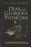 Dear and Glorious Physician (Paperback)