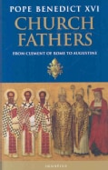 Church Fathers: From Clement of Rome to Augustine (Hardcover)