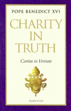 Charity in Truth: Caritas in Veritate (Hardcover)