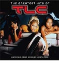 TLC - GREATEST HITS OF