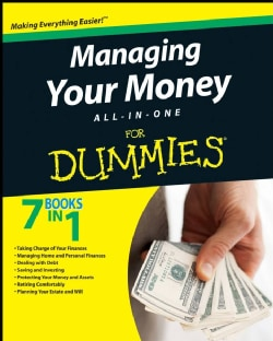 Managing Your Money All-In-One For Dummies (Paperback)