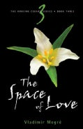 The Space of Love (Paperback)
