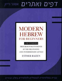 Modern Hebrew for Beginners: A Multimedia Program for Students at the Beginning and Intermediate Levels (Paperback)