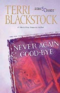 Never Again Good-Bye (Paperback)