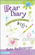 Dear Diary: A Girl's Book of Devotions (Paperback)