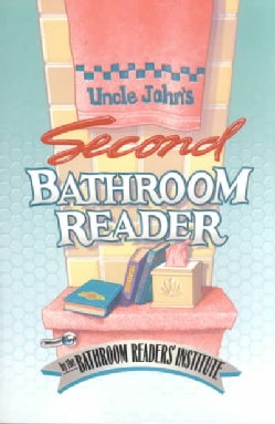 Uncle John's Second Bathroom Reader (Paperback)