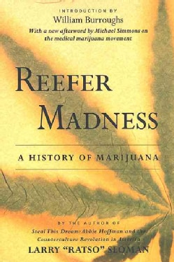 Reefer Madness: The History of Marijuana in America (Paperback)