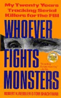 Whoever Fights Monsters (Paperback)