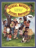 Fathers, Mothers, Sisters, Brothers: A Collection of Family Poems (Paperback)