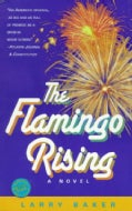 The Flamingo Rising (Paperback)
